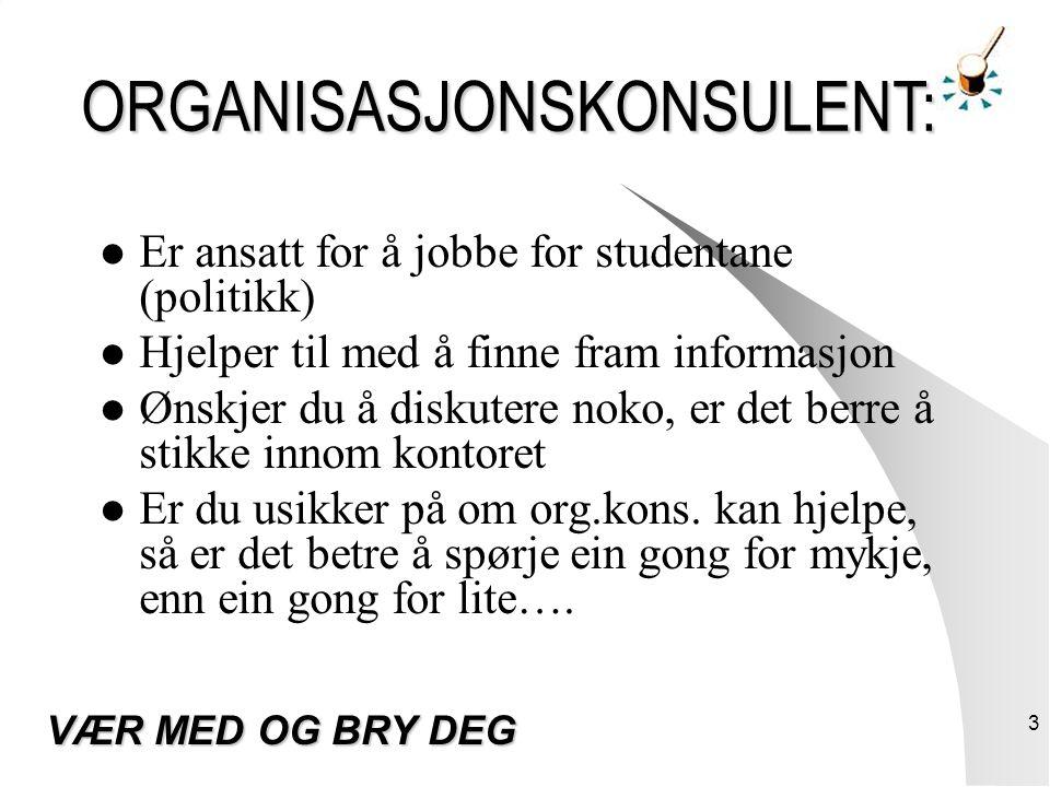 4 VÅRE HOVUDOPPGÅVER: Ivareta studentanes rettigheter Fremja forslag om tiltak til forbetringar Me vel studentar til ulike råd, styre og utval.