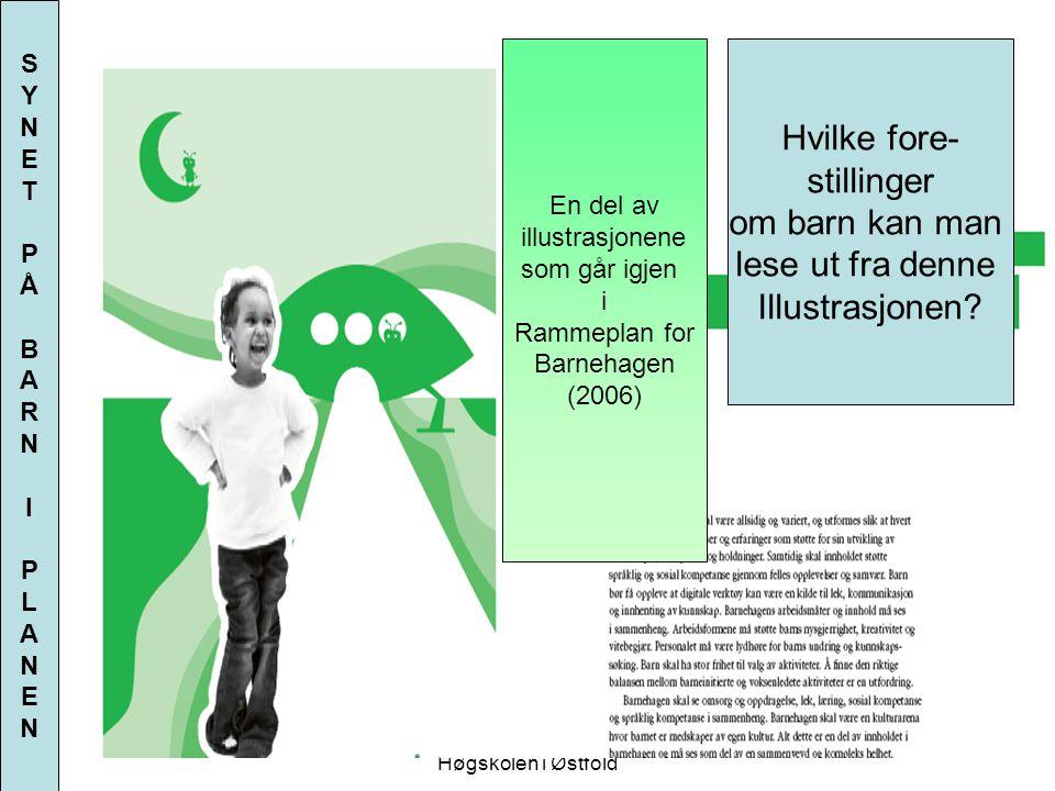Ninni Sandvik Høgskolen i Østfold Hvilke fore- stillinger om barn kan man lese ut fra denne Illustrasjonen? En del av illustrasjonene som går igjen i