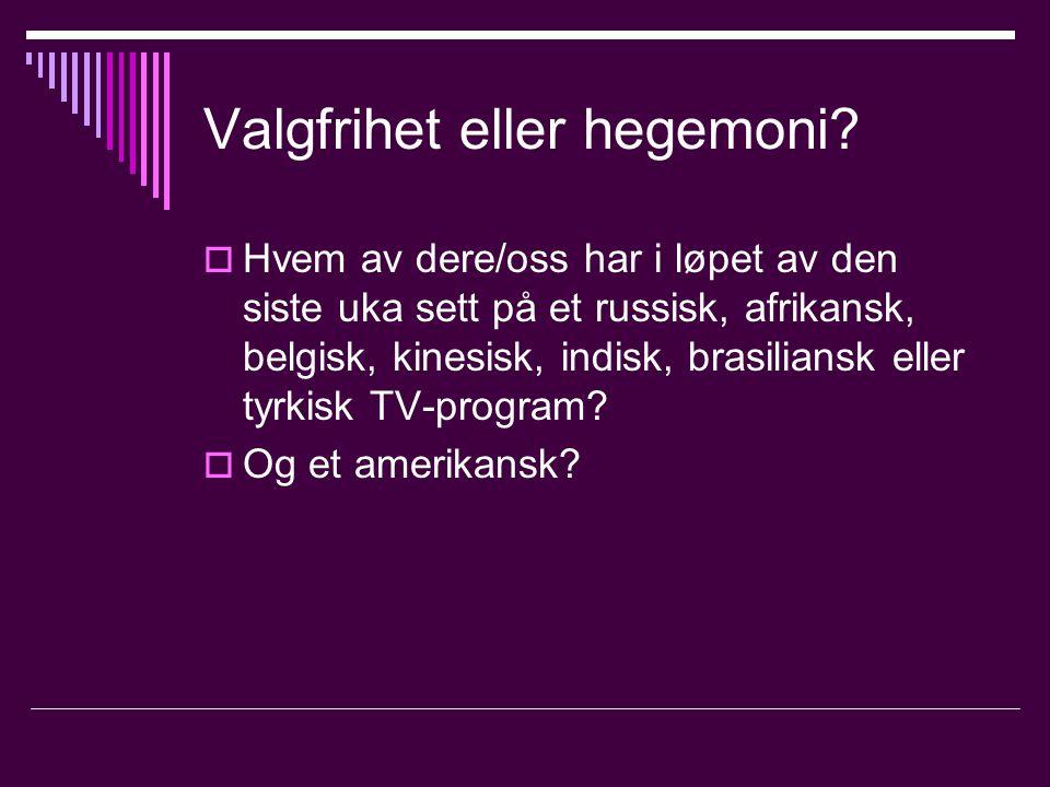Valgfrihet eller hegemoni.