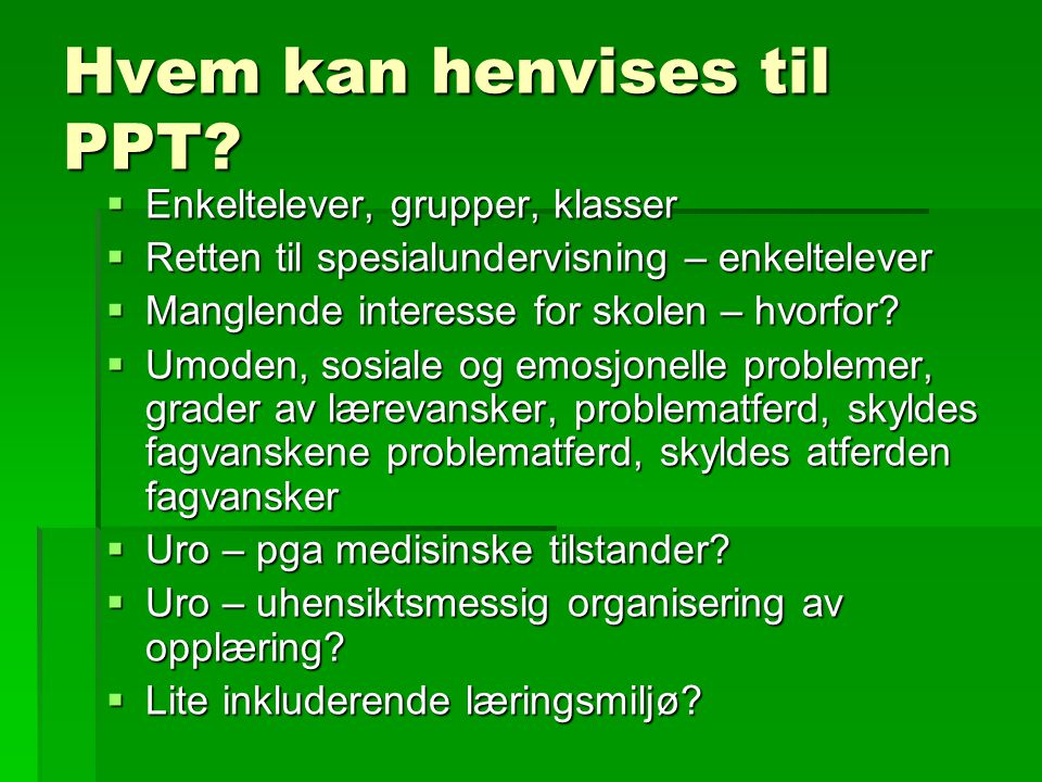 Tiltak -  Det mest adekvate tiltaket bør altså være at elevene får opplæring i norsk samtidig med at de får mulighet til å bruke morsmålet for å tilegne seg faglige kunnskapet.