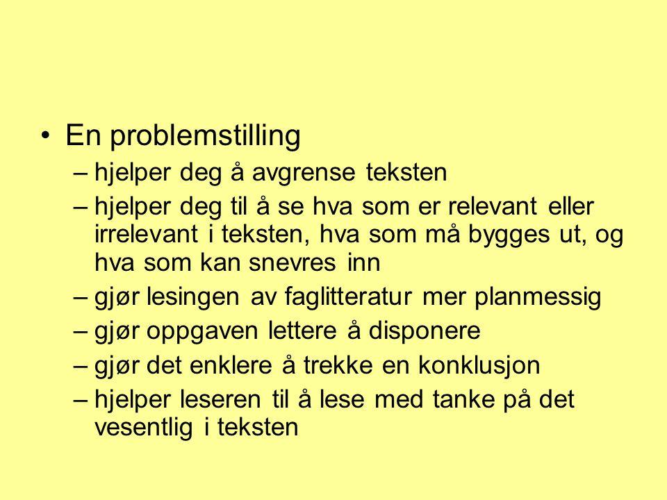 Eksempler på formulering av problemstilling –Som et spørsmål: Hvordan kan lærere forberede et møte foreldre med norsk som 2.
