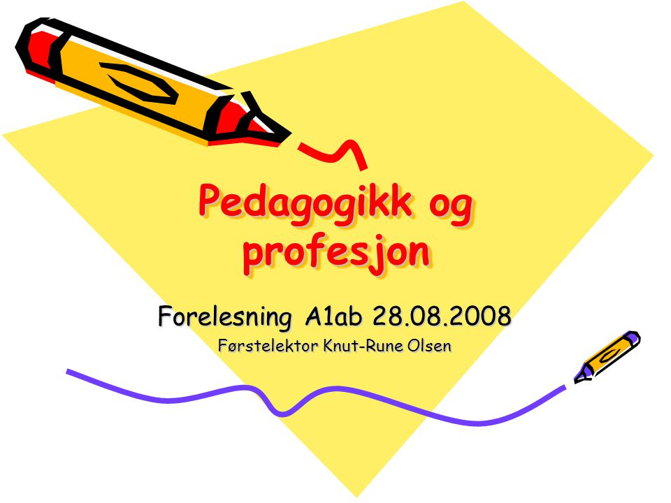 Forelesningens formål er å: Klargjøre hovedpunkter i fagplanen for pedagogikk Drøfte forholdet mellom begrepene pedagogikk og didaktikk Drøfte ulike aspekter ved lærerrollen Gi grunnlag for egen refleksjon i forhold til hva det er å være en god lærer.