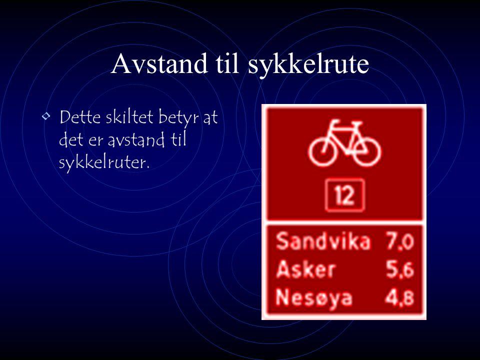 Sykkelruteskilt Dette skiltet betyr at det er en sykkelrute i nærheten.