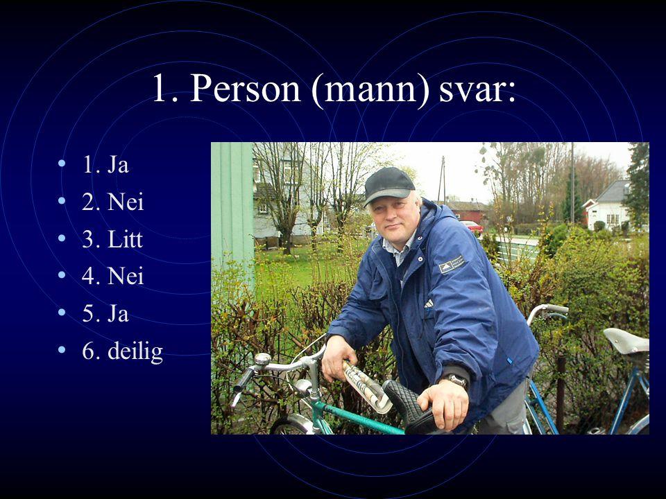 Spørsmål 1. Har du sykkel? 2. Bruker du hjelm? 3. Liker du å sykle? 4. Sykler du ofte? 5. Følger du trafikkreglene når du er ute å sykler? 6. Hva syns