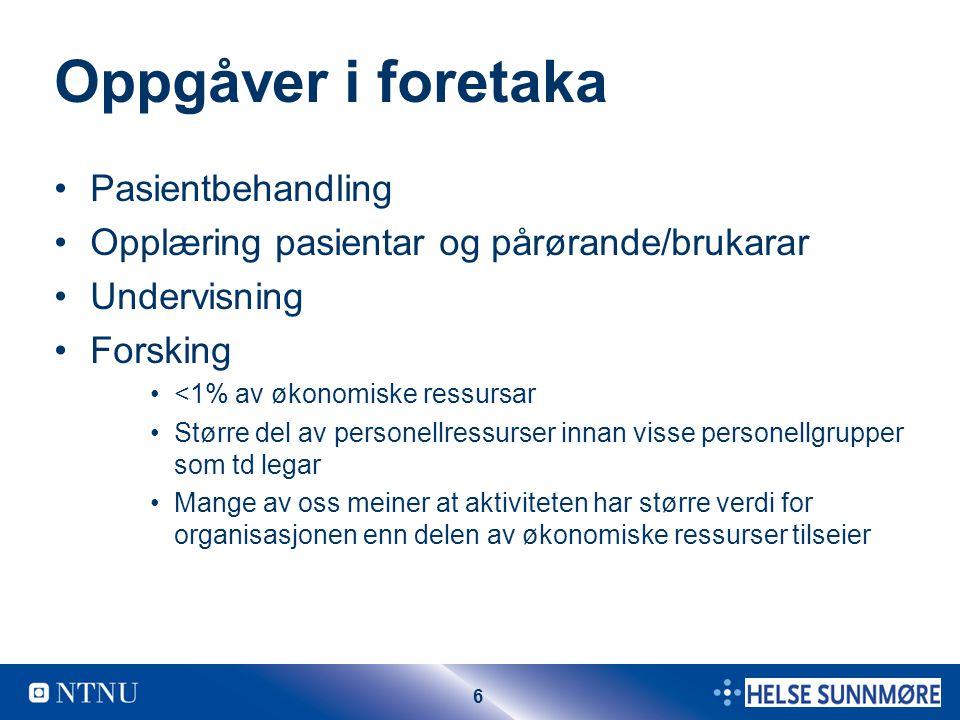 7 Utviklingstrekk Stor auke i aktiviteten i regionen ute i foretaka Vellykka samarbeid NTNU-HMN Vellukka strategi?.