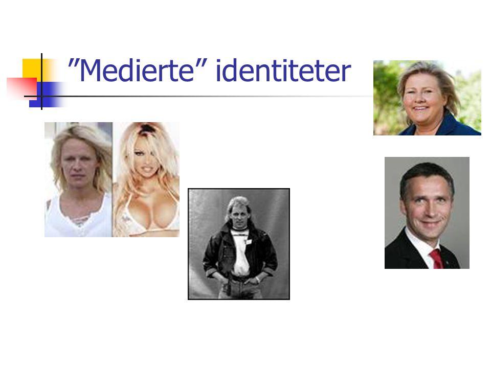 """""""Medierte"""" identiteter"""