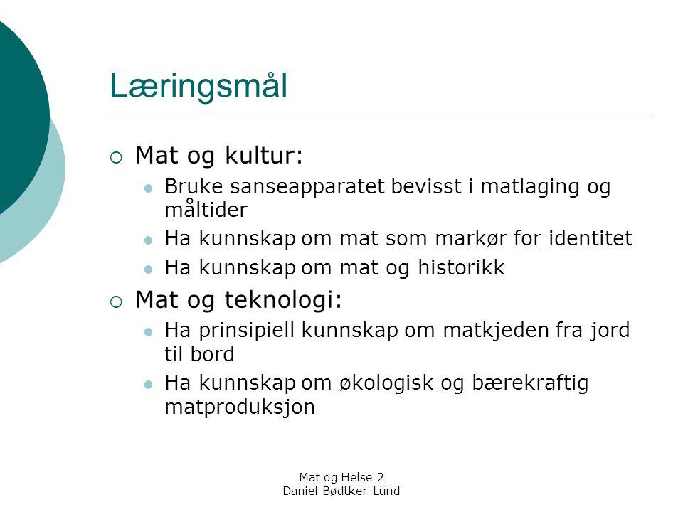 Mat og Helse 2 Daniel Bødtker-Lund Høyere livskvalitet med lavere forbruk.