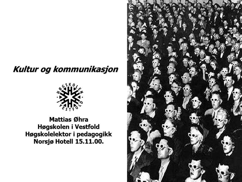 Mattias Øhra Høgskolen i Vestfold Høgskolelektor i pedagogikk Norsjø Hotell 15.11.00.