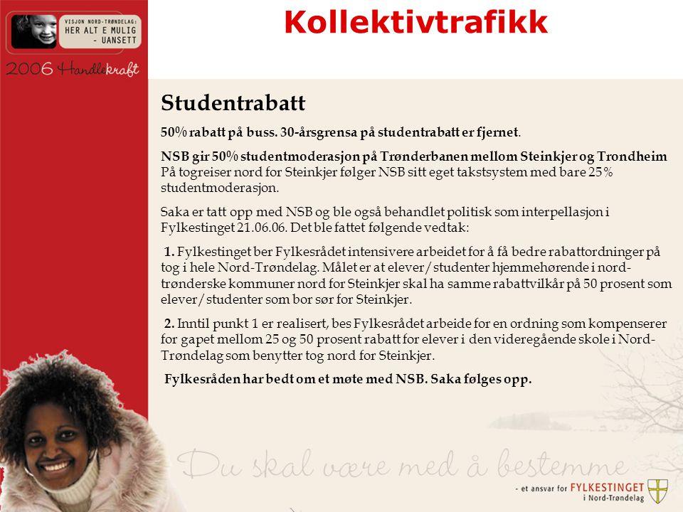 Kollektivtrafikk Studentrabatt 50% rabatt på buss.