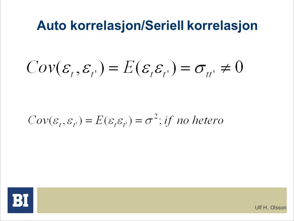 Ulf H. Olsson Auto korrelasjon/Seriell korrelasjon