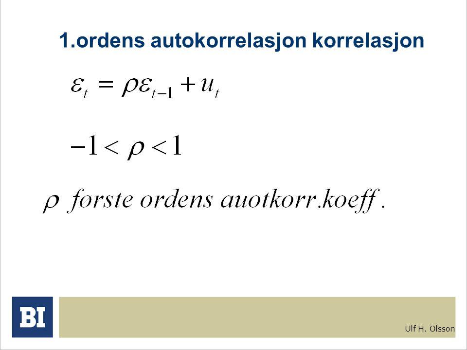Ulf H. Olsson 1.ordens autokorrelasjon korrelasjon