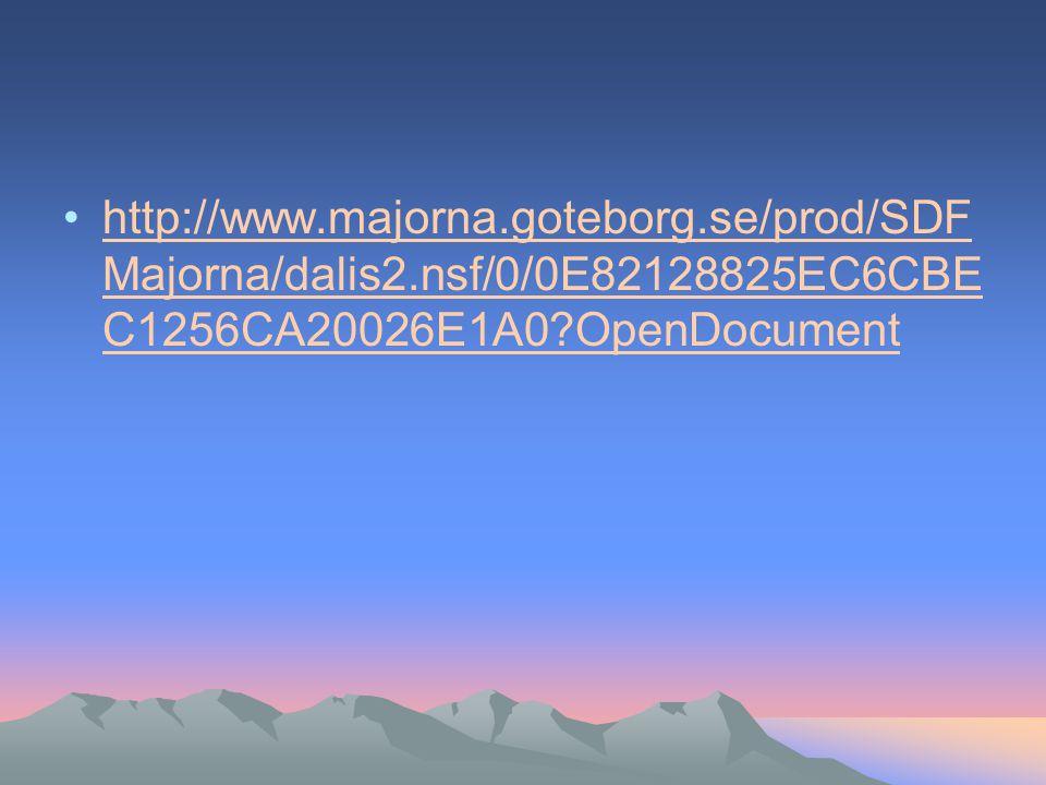 http://www.majorna.goteborg.se/prod/SDF Majorna/dalis2.nsf/0/0E82128825EC6CBE C1256CA20026E1A0?OpenDocumenthttp://www.majorna.goteborg.se/prod/SDF Majorna/dalis2.nsf/0/0E82128825EC6CBE C1256CA20026E1A0?OpenDocument