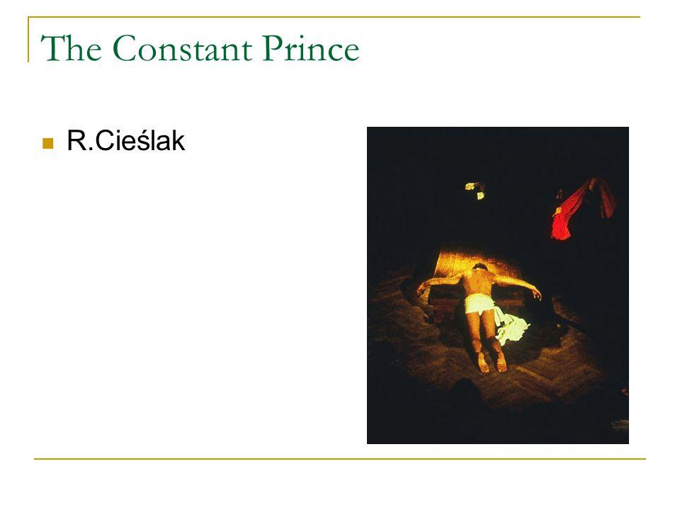 The Constant Prince R.Cieślak