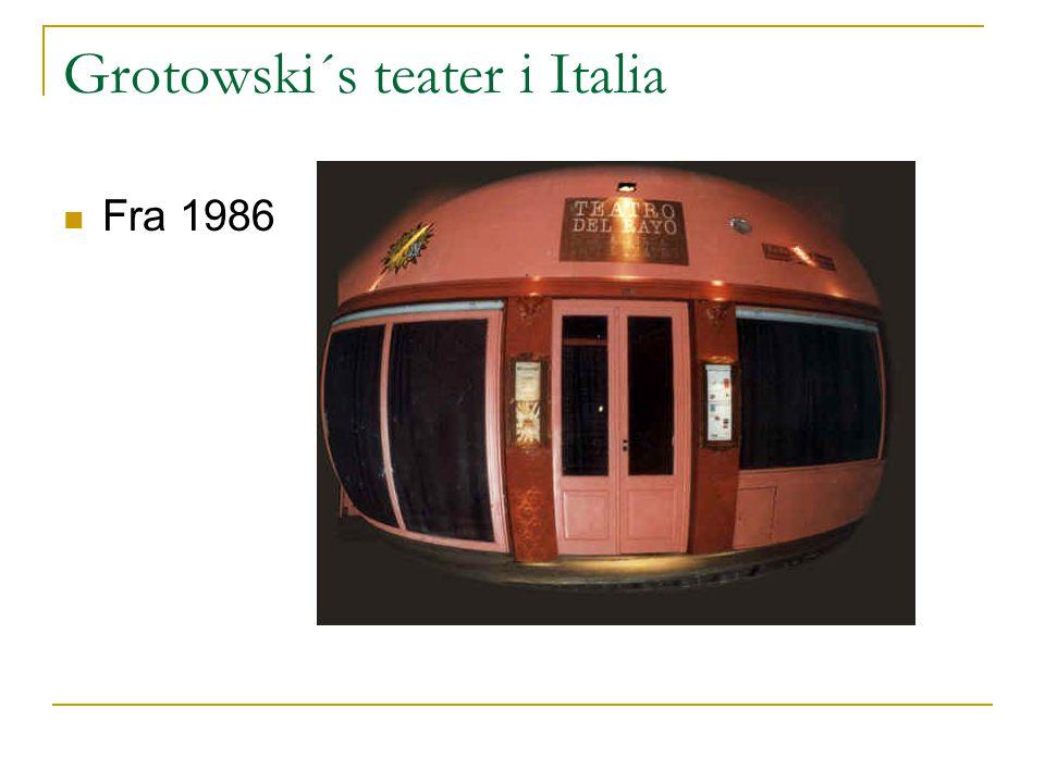 Grotowski´s teater i Italia Fra 1986