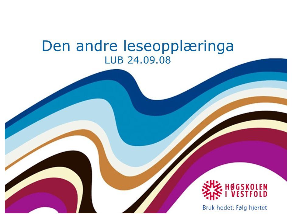 Den andre leseopplæringa LUB 24.09.08