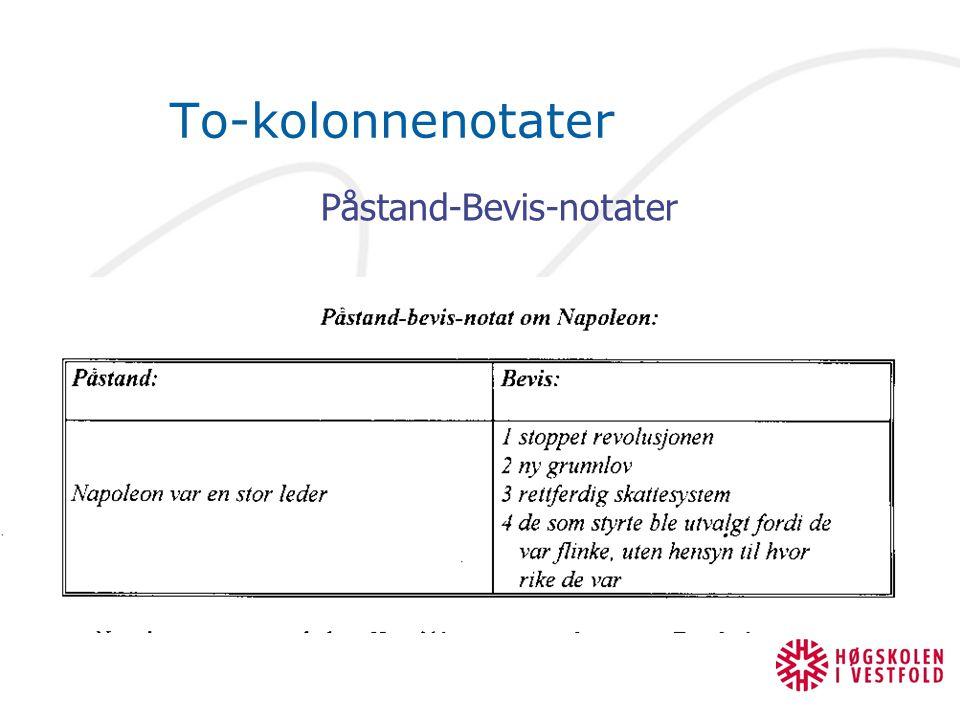 To-kolonnenotater Påstand-Bevis-notater