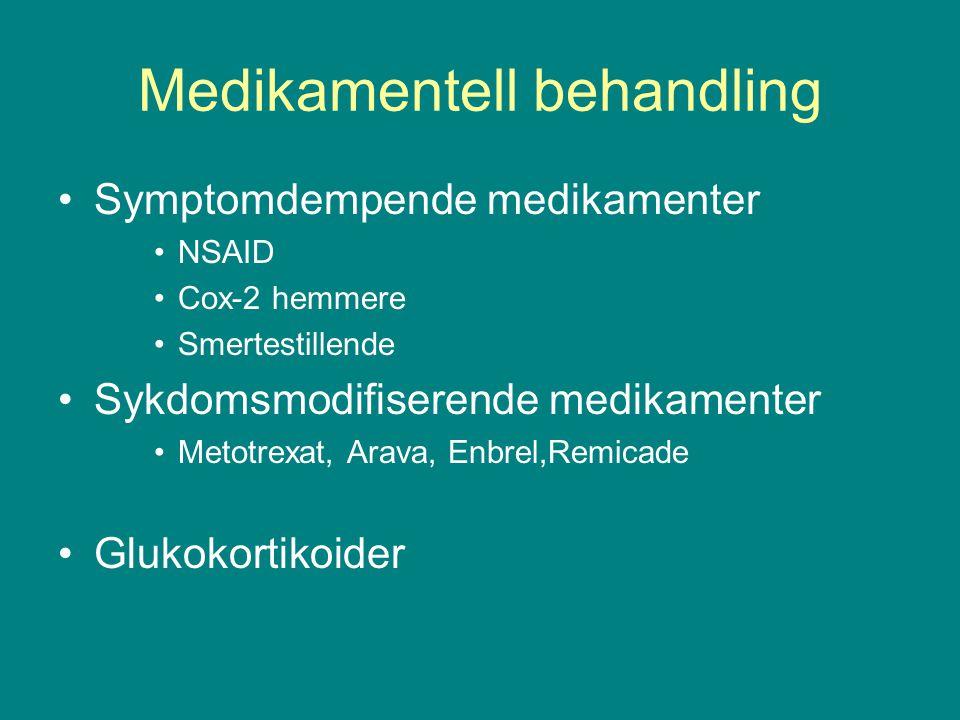 Medikamentell behandling Symptomdempende medikamenter NSAID Cox-2 hemmere Smertestillende Sykdomsmodifiserende medikamenter Metotrexat, Arava, Enbrel,Remicade Glukokortikoider