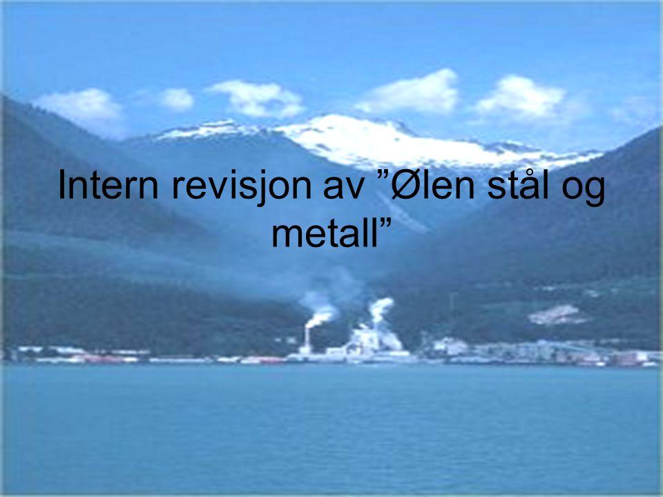 """Intern revisjon av """"Ølen stål og metall"""""""