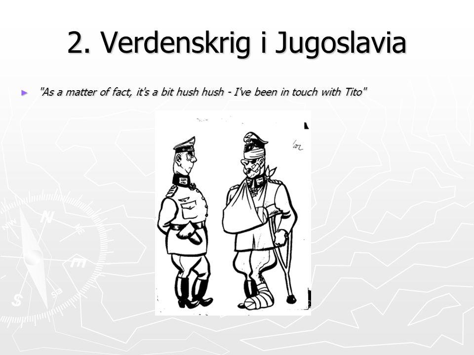 2. Verdenskrig i Jugoslavia ►