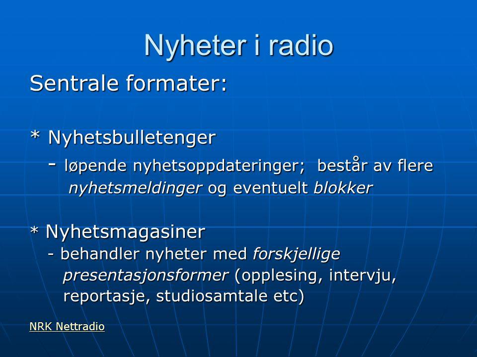Ca. kl. 17: Utdypning av nyheter Etter kl.