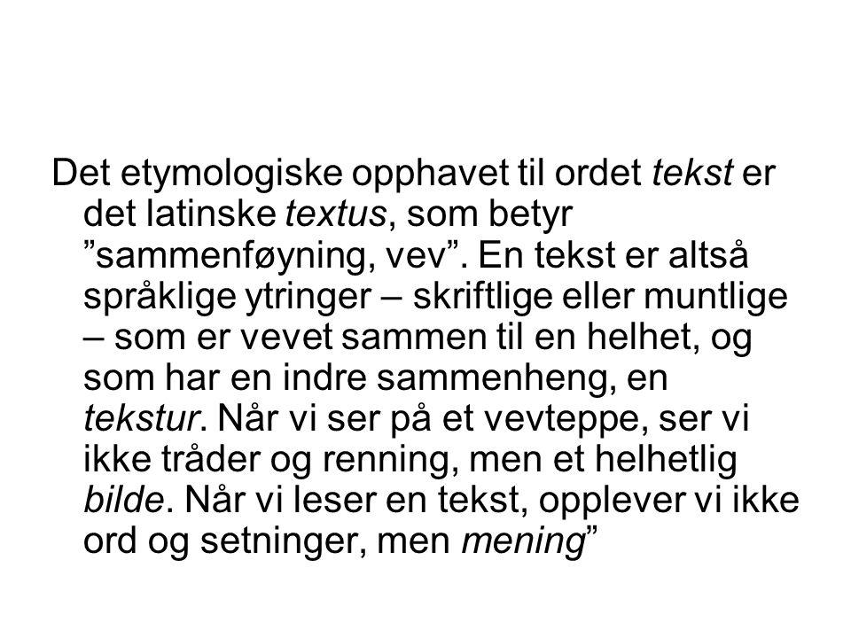 Kilder Hellspong, Lennart og Per Ledin.1997. Vägar genom texten.