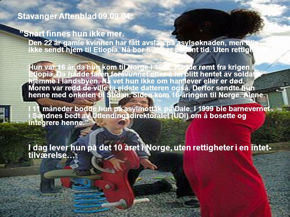 Familie kastes ut De har vært i Norge siden 2003.Det yngste barnet er født i Norge i 2005.