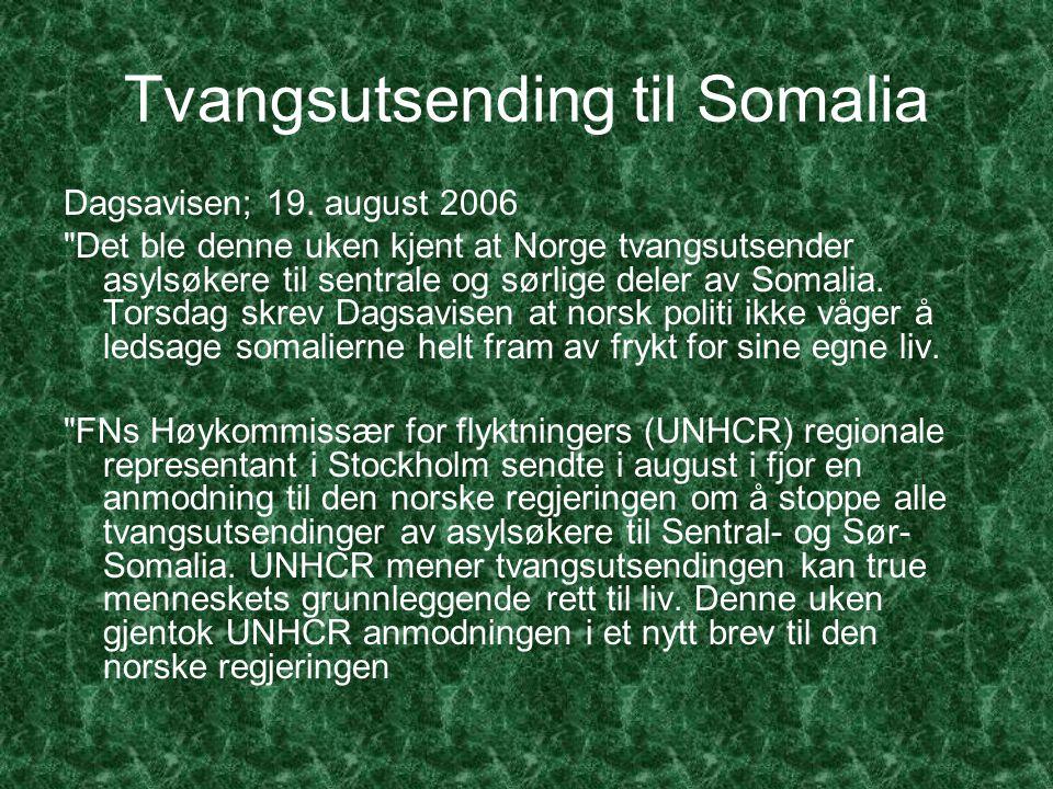 Tvangsutsending til Somalia Dagsavisen; 19.