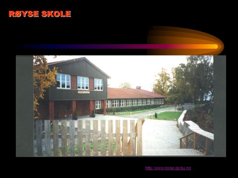 http://www.royse.gs.bu.no RØYSE SKOLE
