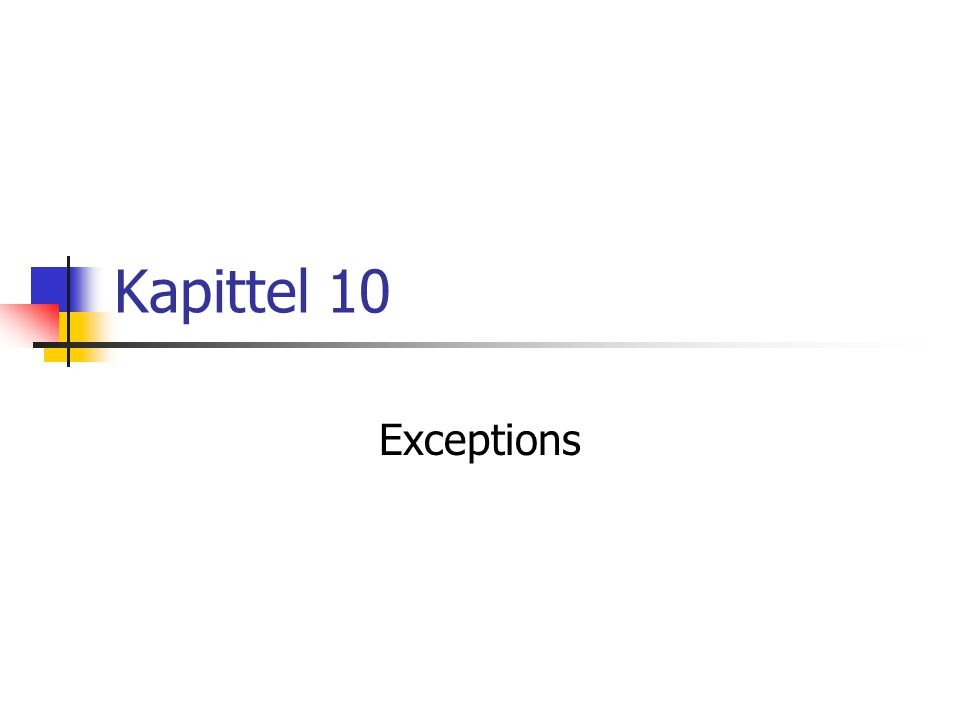 Kapittel 10 Exceptions
