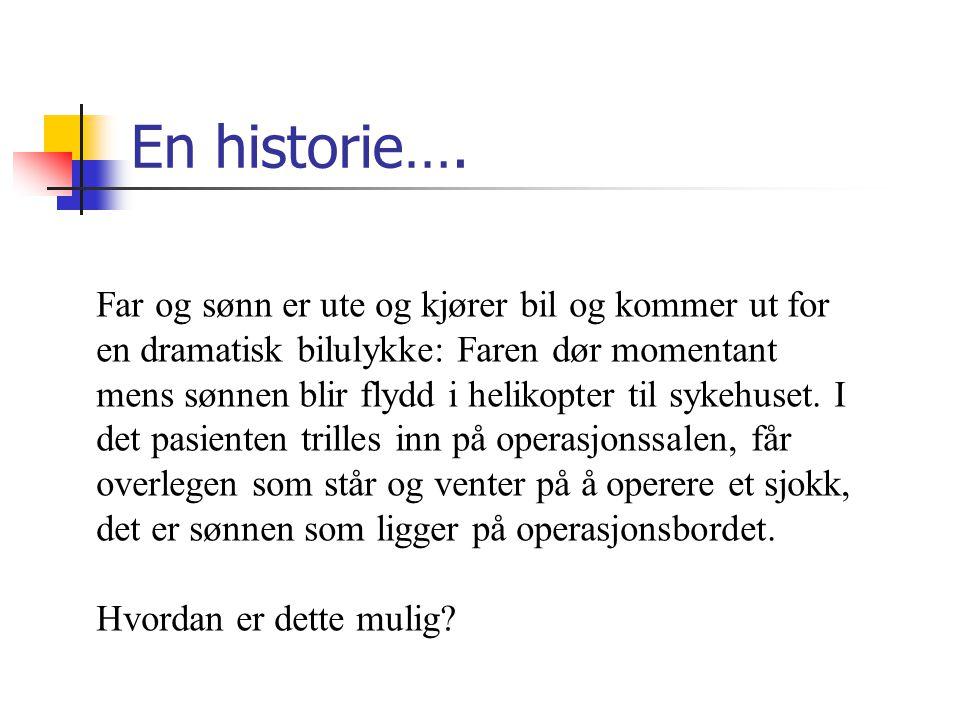 En historie….