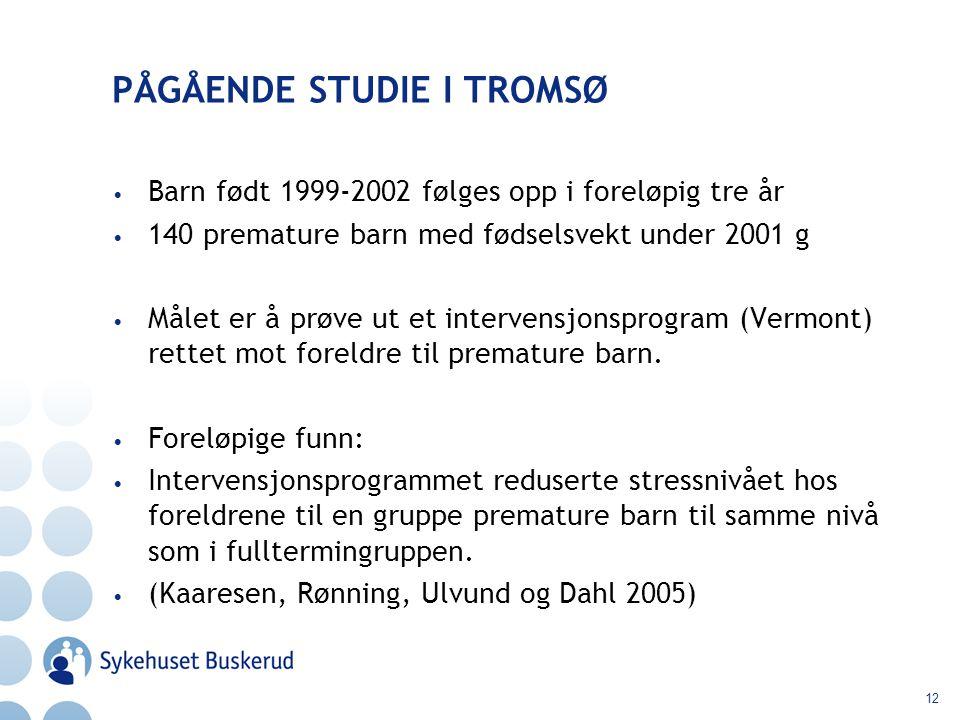 12 PÅGÅENDE STUDIE I TROMSØ Barn født 1999-2002 følges opp i foreløpig tre år 140 premature barn med fødselsvekt under 2001 g Målet er å prøve ut et i