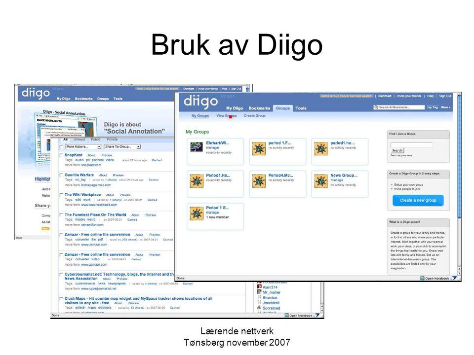 Lærende nettverk Tønsberg november 2007 Bruk av Diigo