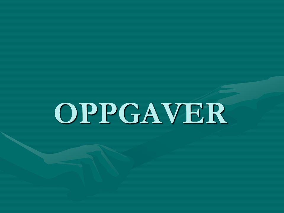 OPPGAVER