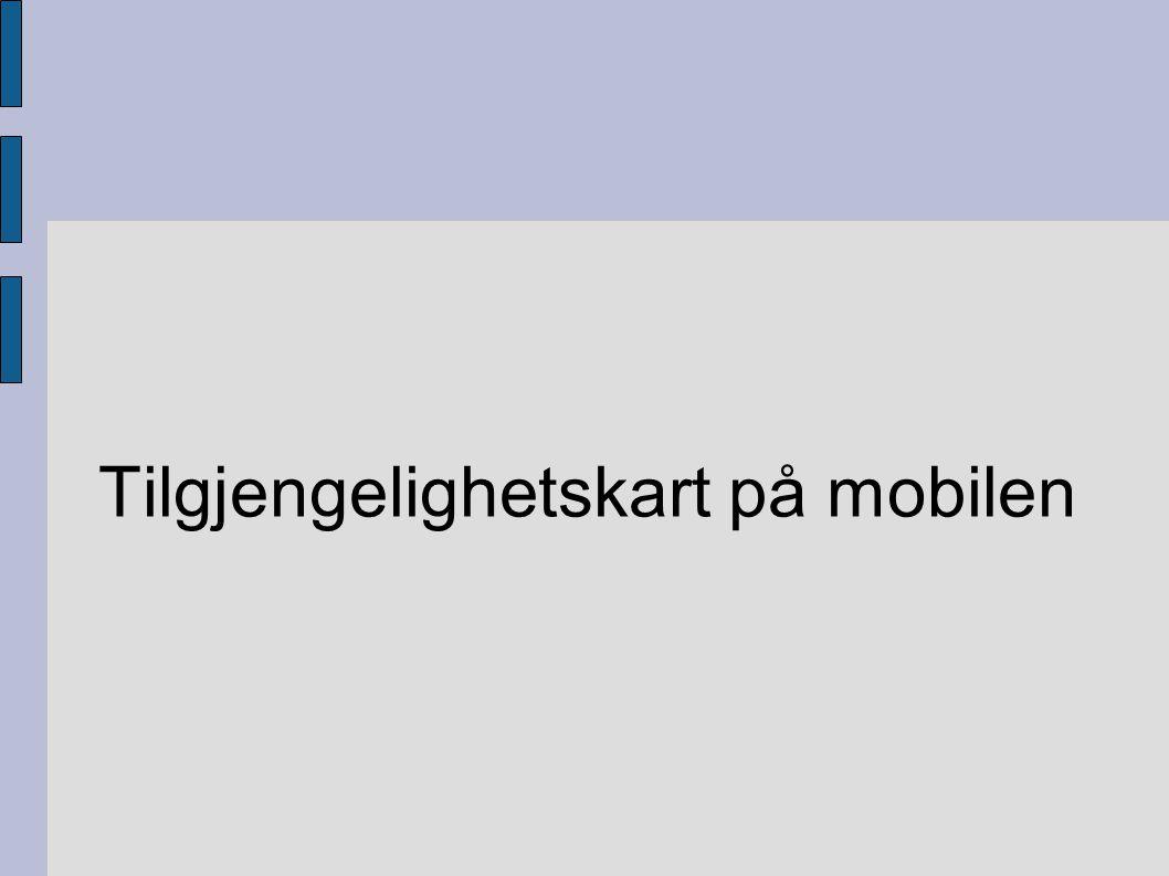 Informasjonsdifferensiering Funksjonshemning: Blind Svaksynt Døv Redusert hørsel Krykker Lett rullestol Tung rullestol...