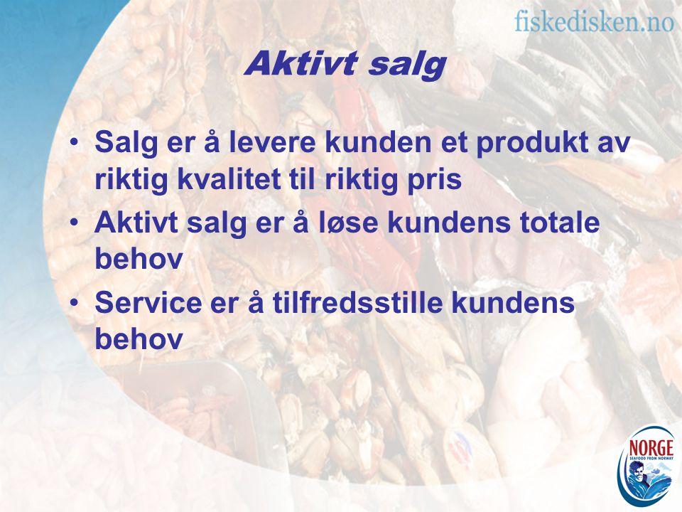 Salg er å levere kunden et produkt av riktig kvalitet til riktig pris Aktivt salg er å løse kundens totale behov Service er å tilfredsstille kundens b