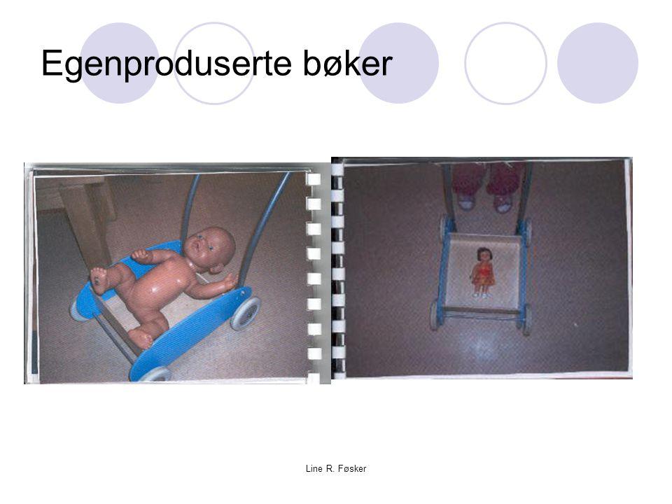 Line R. Føsker Egenproduserte bøker