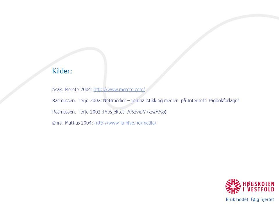 Kilder: Asak. Merete 2004: http://www.merete.com/http://www.merete.com/ Rasmussen.