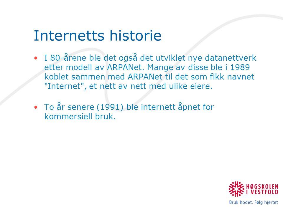 Internetts historie I 80-årene ble det også det utviklet nye datanettverk etter modell av ARPANet.