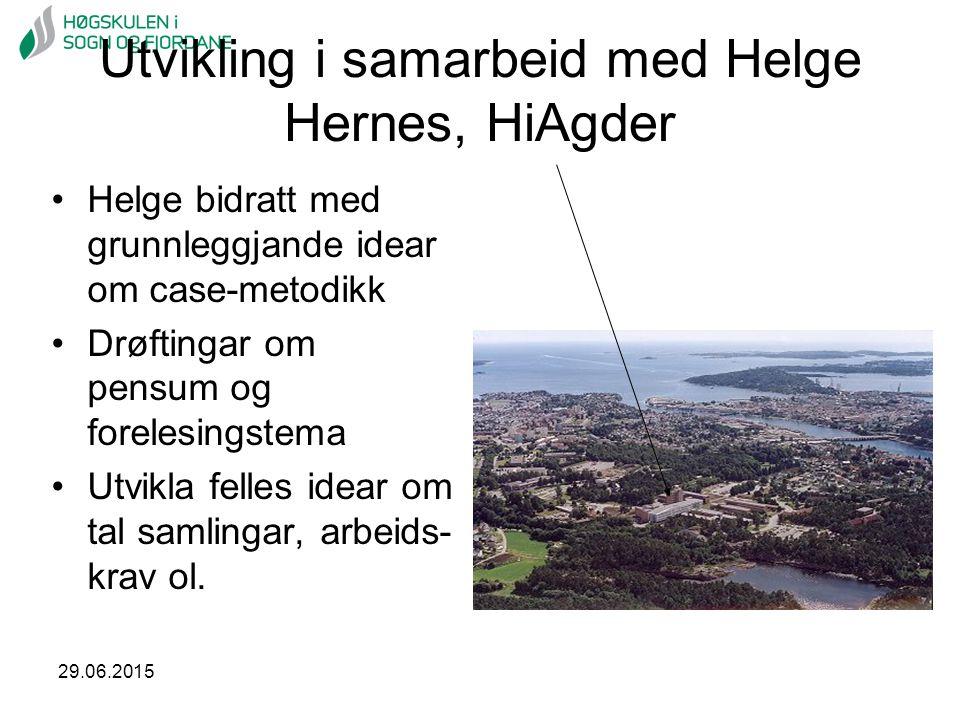 29.06.2015 Utvikling i samarbeid med Helge Hernes, HiAgder Helge bidratt med grunnleggjande idear om case-metodikk Drøftingar om pensum og forelesings
