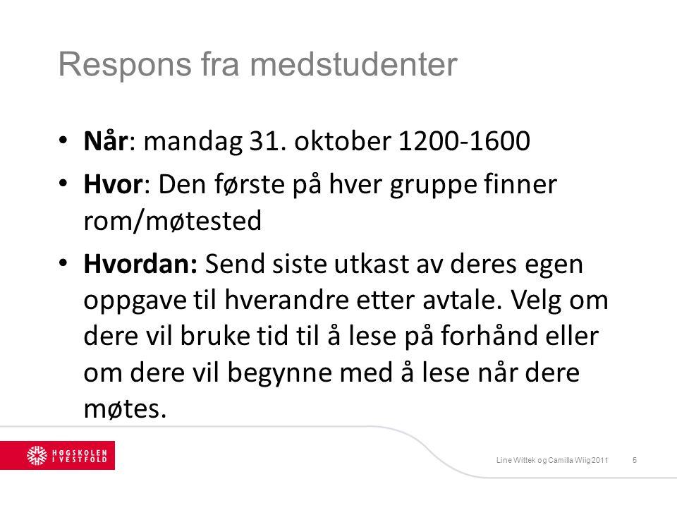 Respons fra medstudenter Når: mandag 31.
