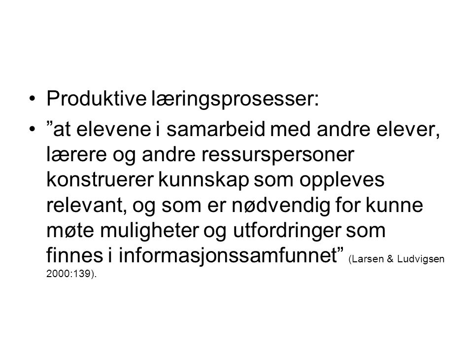 Engle og Conant 2002: 4 prinsipper for produktive læringsmiljøer Problematizing: Students are encouraged to take on intellectual problems Authority: Students are given authority in addressing such problems Accountability: Students` intellectual work is made accountable to others and to disciplinary norms Resources: Students are provided with sufficient resources to do all of the above.