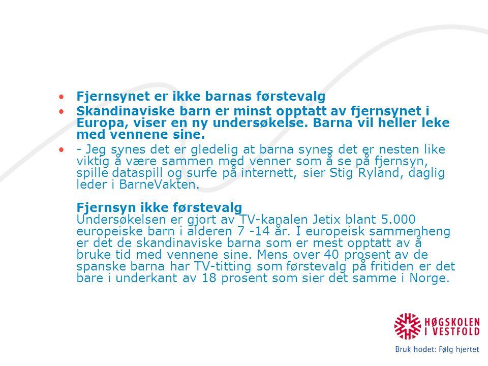 Fjernsynet er ikke barnas førstevalg Skandinaviske barn er minst opptatt av fjernsynet i Europa, viser en ny undersøkelse.