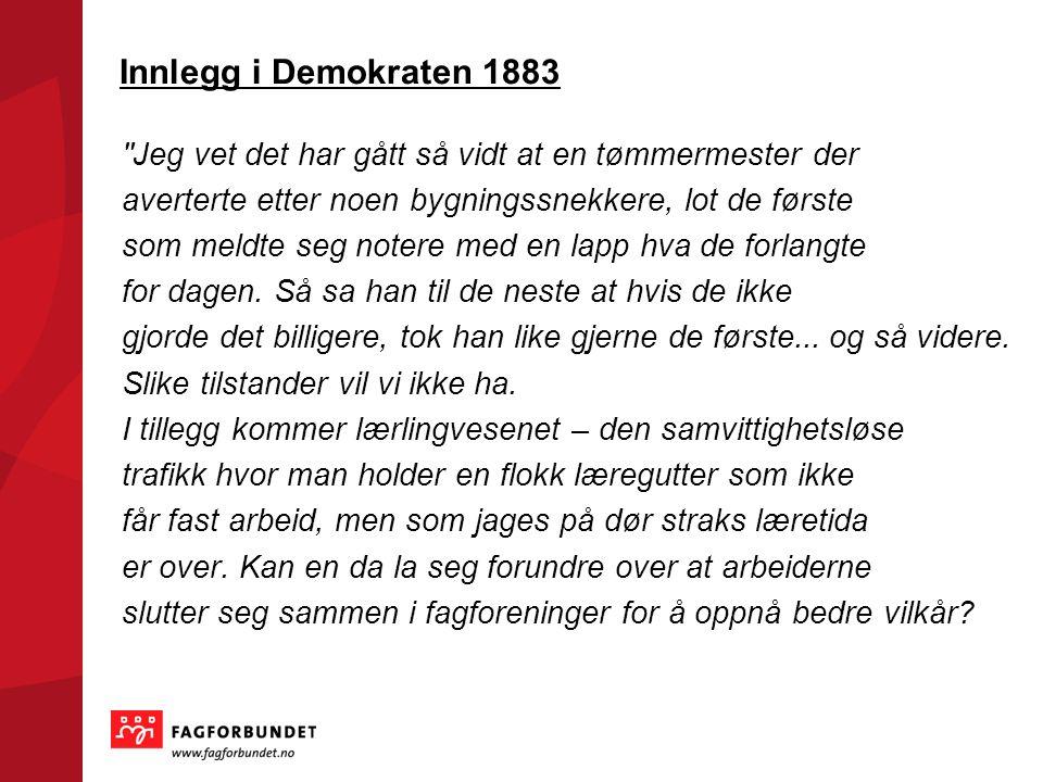 Et kort historisk tilbakeblikk...1850 Industrisamfunnet i Norge vokste fram.