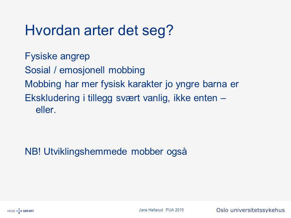 Jane Hellerud PUA 2015 Mobbing via sosiale medier rammer også utviklingshemmede