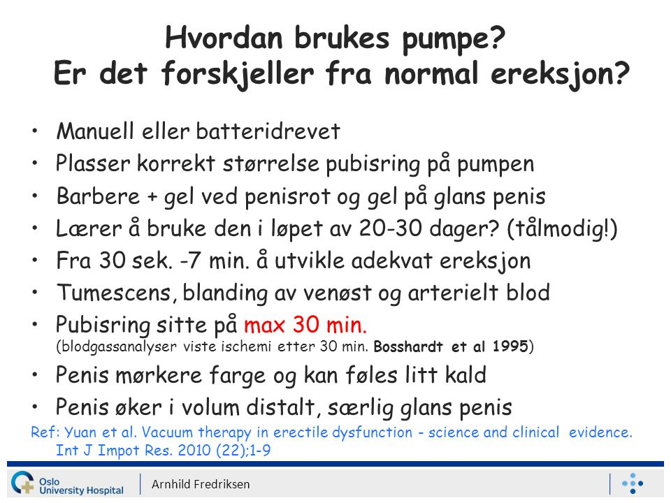 Hvordan brukes pumpe.Er det forskjeller fra normal ereksjon.