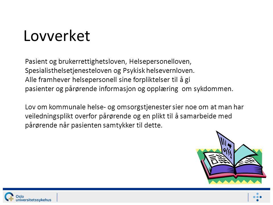 Lovverket Pasient og brukerrettighetsloven, Helsepersonelloven, Spesialisthelsetjenesteloven og Psykisk helsevernloven.