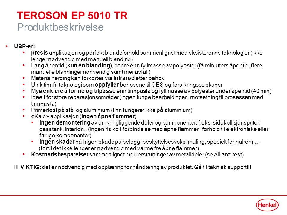 TEROSON EP 5010 TR Tekniske verktøy Tekniske verktøy Teknisk datablad MSDS Bruksanvisning Allianz testrapport