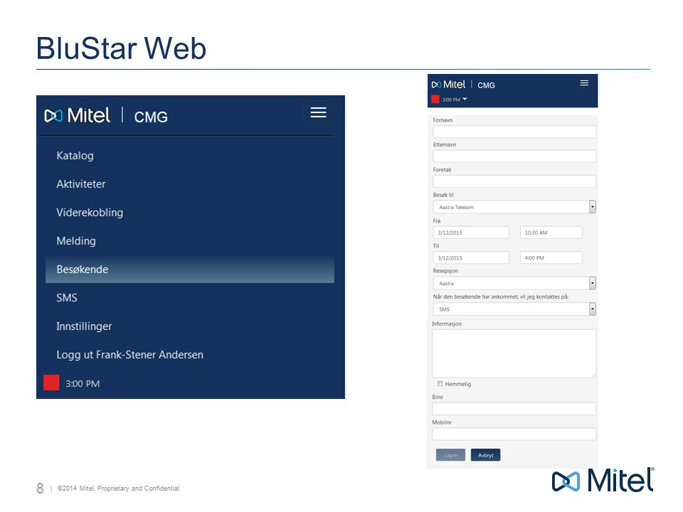 | ©2014 Mitel. Proprietary and Confidential. BluStar Web 9