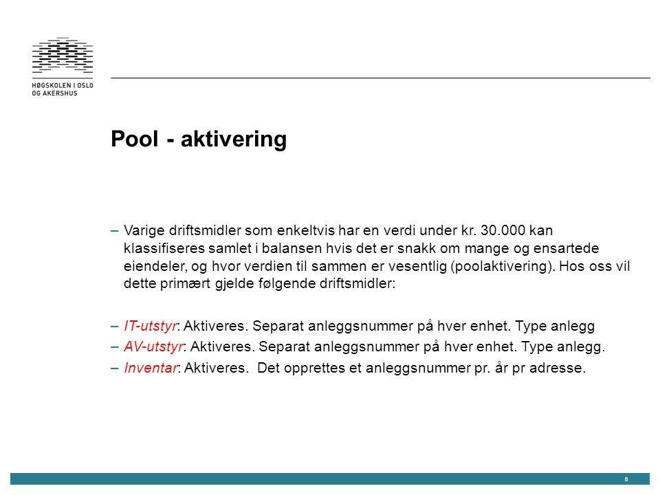 Pool - aktivering –Varige driftsmidler som enkeltvis har en verdi under kr.