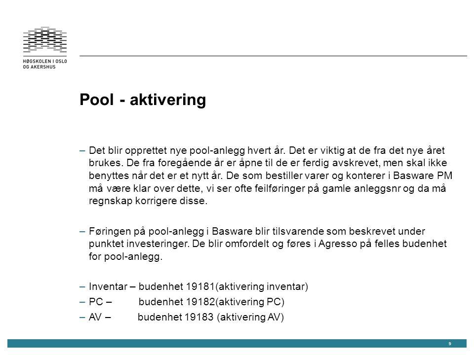 Pool - aktivering –Det blir opprettet nye pool-anlegg hvert år.